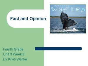 Fact and Opinion Fourth Grade Unit 3 Week