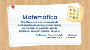 Matemtica OA Demostrar que comprenden la multiplicacin de