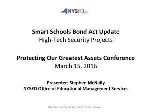 Smart Schools Bond Act Update HighTech Security Projects