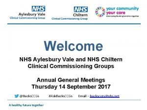 Welcome NHS Aylesbury Vale and NHS Chiltern Clinical