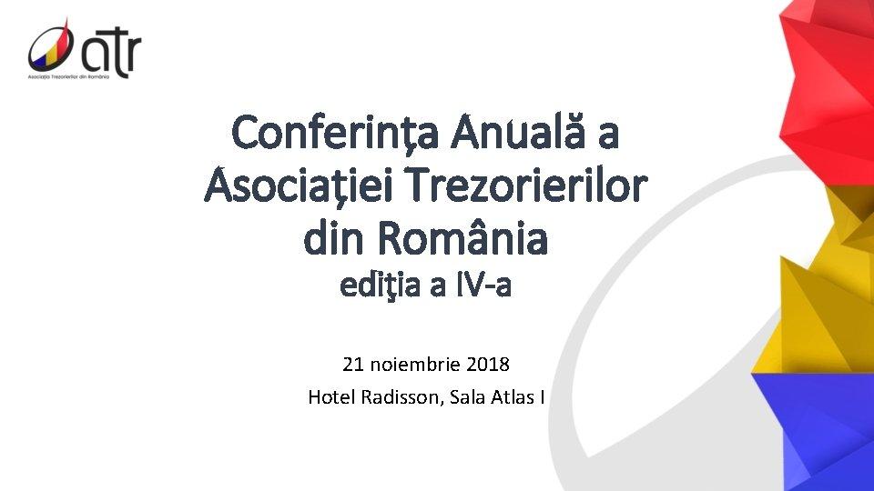 Conferina Anual a Asociaiei Trezorierilor din Romnia ediia