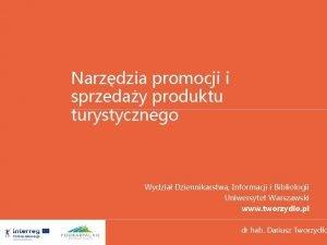 Narzdzia promocji i sprzeday produktu turystycznego Wydzia Dziennikarstwa