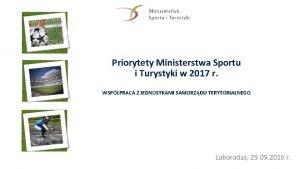 Priorytety Ministerstwa Sportu i Turystyki w 2017 r