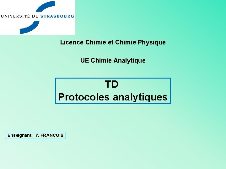 Licence Chimie et Chimie Physique UE Chimie Analytique