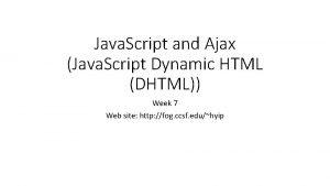 Java Script and Ajax Java Script Dynamic HTML