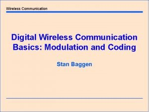 Wireless Communication Digital Wireless Communication Basics Modulation and