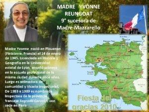 MADRE YVONNE REUNGOAT 9 sucesora de Madre Mazzarello