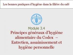 Les bonnes pratiques dhygine dans la filire du
