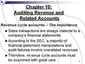 Chapter 10 Auditing Revenue and Related Accounts Revenue