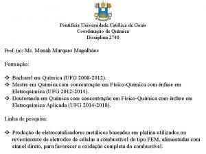 Pontifcia Universidade Catlica de Gois Coordenao de Qumica