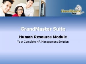 Grand Master Suite Human Resource Module Your Complete