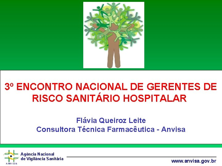 3 ENCONTRO NACIONAL DE GERENTES DE RISCO SANITRIO