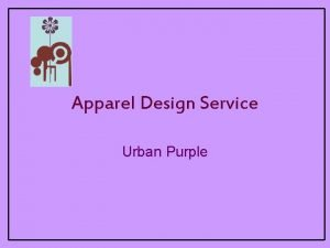 Apparel Design Service Urban Purple Company profile Urban