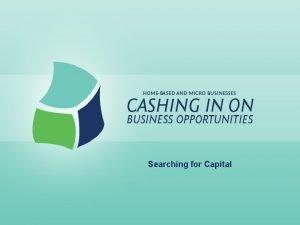 Searching for Capital Searching for Capital Lesson Goals