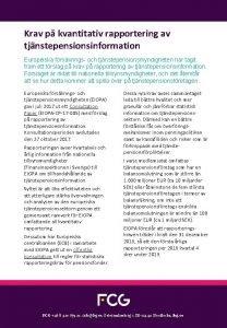 Krav p kvantitativ rapportering av tjnstepensionsinformation Europeiska frskrings