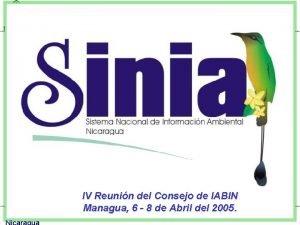 MARENA IV Reunin del Consejo de IABIN Managua