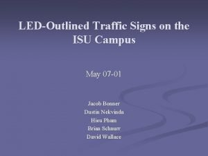 LEDOutlined Traffic Signs on the ISU Campus May