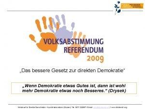 Das bessere Gesetz zur direkten Demokratie Wenn Demokratie