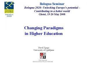 Bologna Seminar Bologna 2020 Unlocking Europes potential Contributing