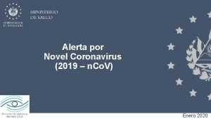 Alerta por Novel Coronavirus 2019 n Co V