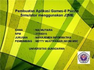 Pembuatan Aplikasi Games8 Puzzle Simulator menggunakan J 2