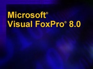 Microsoft Visual Fox Pro 8 0 Agenda u