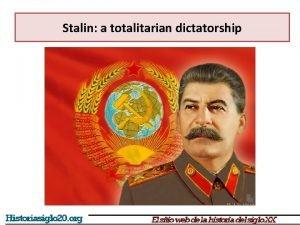 Stalin a totalitarian dictatorship Stalin a totalitarian dictatorship