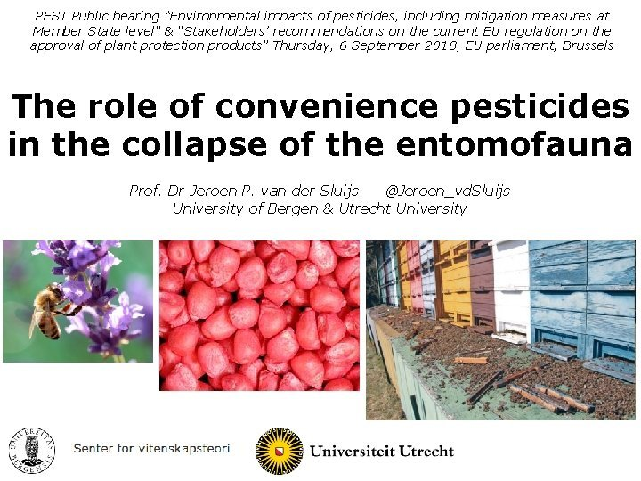 PEST Public hearing Environmental impacts of pesticides including