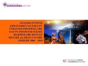 ANALISIS POTENSI KEBANGKRUTAN PADA PT UNILEVER INDONESIA TBK