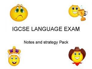 IGCSE LANGUAGE EXAM Notes and strategy Pack IGCSE