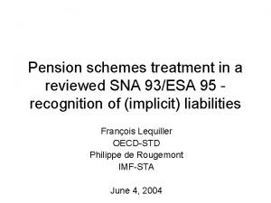 Pension schemes treatment in a reviewed SNA 93ESA