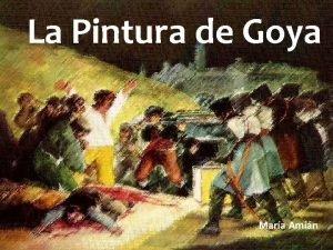 La Pintura de Goya Mara Amin La Pintura