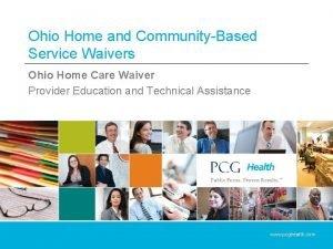 Ohio Home and CommunityBased Service Waivers Ohio Home