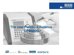 The new Pressure Balance CPB 5800 CPB 5800