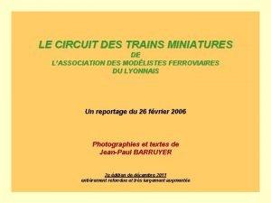 LE CIRCUIT DES TRAINS MINIATURES DE LASSOCIATION DES