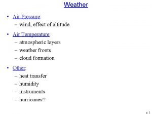 Weather Air Pressure wind effect of altitude Air