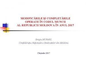 MODIFICRILE I COMPLETRILE OPERATE N CODUL MUNCII AL