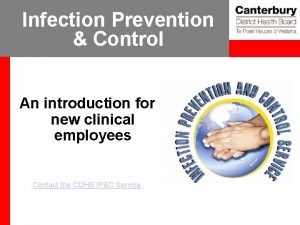 Infection Prevention Control An introduction for new clinical