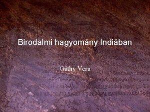 Birodalmi hagyomny Indiban Gthy Vera Az Indiai Kztrsasg