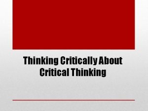 Thinking Critically About Critical Thinking On Conjugation of
