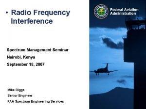Radio Frequency Interference Spectrum Management Seminar Nairobi Kenya