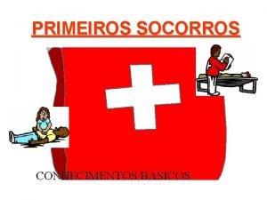 PRIMEIROS SOCORROS CONHECIMENTOS BSICOS NR7 PROGRAMA DE CONTROLE