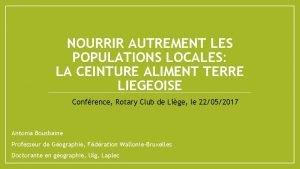 NOURRIR AUTREMENT LES POPULATIONS LOCALES LA CEINTURE ALIMENT