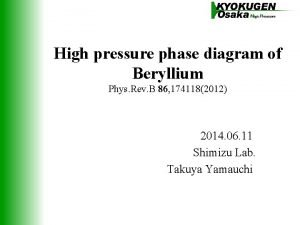High pressure phase diagram of Beryllium Phys Rev