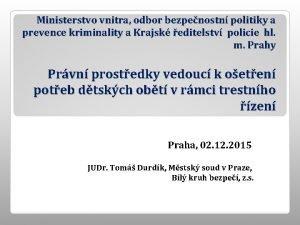Ministerstvo vnitra odbor bezpenostn politiky a prevence kriminality