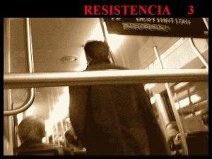 RESISTENCIA 3 RESISTENCIA N 3 26 01 04