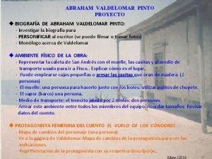 ABRAHAM VALDELOMAR PINTO PROYECTO u BIOGRAFA DE ABRAHAM