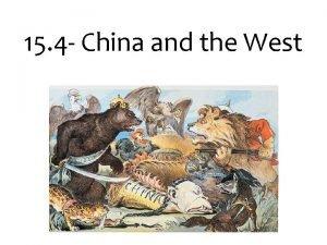 15 4 China and the West China China