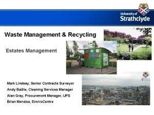 Waste Management Recycling Estates Management Mark Lindsay Senior