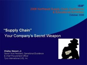 ISM 2006 Northeast Supply Chain Conference Educational Exhibition
